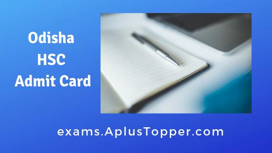 Odisha HSC Admit Card