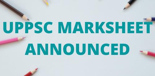 UPPSC_MARKSHEET_ANNOUNCED
