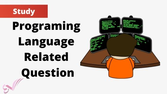 Programing Language Related Question