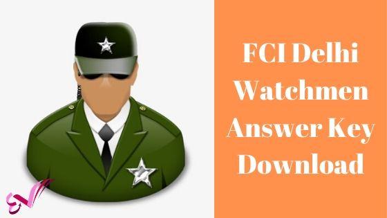 FCI Delhi Watchmen Answer Key Download