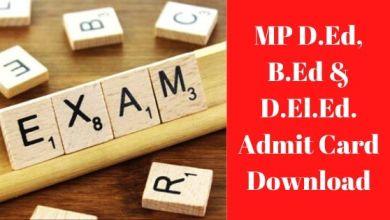 Photo of MP D.Ed, B.Ed & D.El.Ed. Admit Card Download