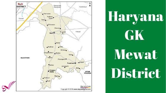 मेवात (नूँह) जिला – Haryana GK Mewat District