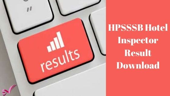 HPSSSB Hotel Inspector Result Download