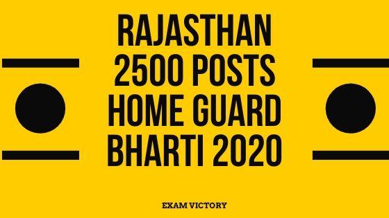 Rajasthan 2500 Posts Home Guard Bharti 2020