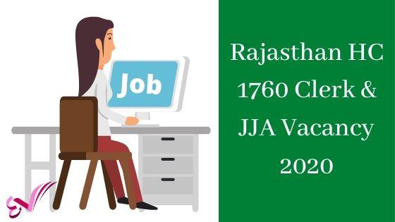 Rajasthan HC 1760 Clerk & JJA Vacancy 2020