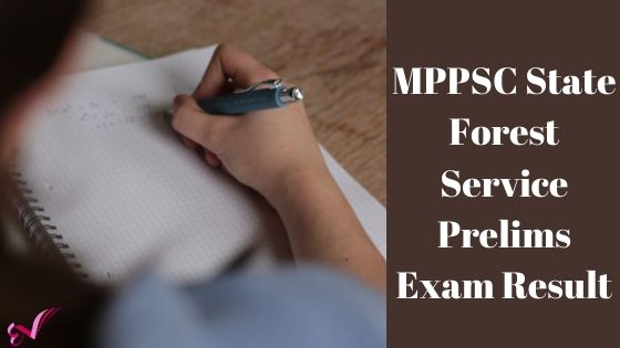 MPPSC State Forest Service Prelims Exam Result