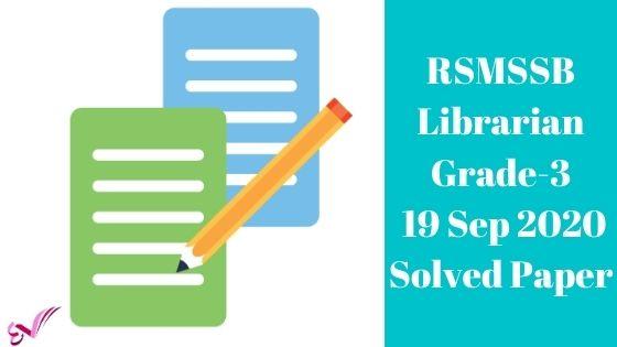 RSMSSB Librarian Grade-3 19 Sep 2020 Solved Paper