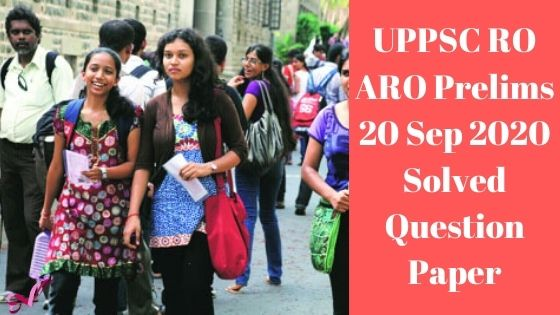 UPPSC RO ARO Prelims 20 Sep 2020 Solved Question Paper