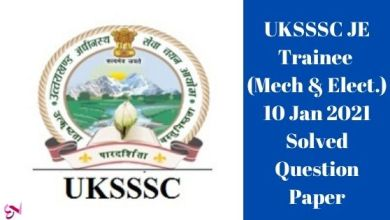 Photo of UKSSSC JE Trainee (Mech & Elect.) 10 Jan 2021 Solved Question Paper