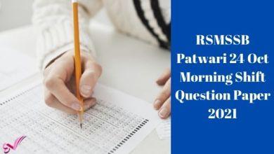Photo of RSMSSB Patwari 24 Oct Morning Shift Question Paper 2021