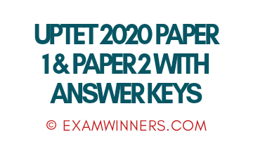 UPTET 2020 PAPER 1, UPTET 2020 PAPER 2, UPTET 2020 Answer Key of Paper 1, UPTET 2020 Answer Key of Paper 2, UPTET 2020 Paper