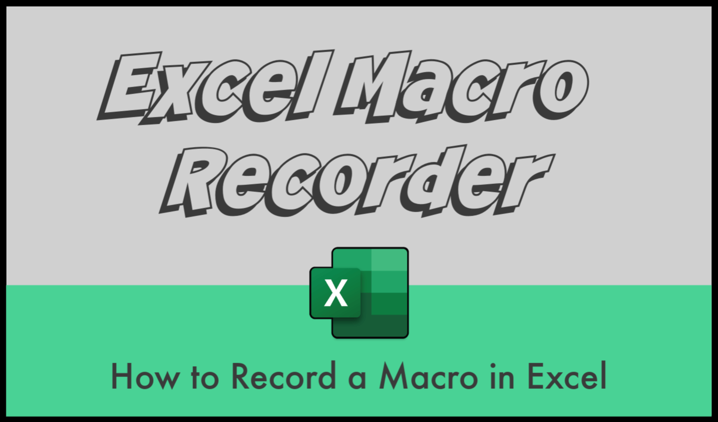 How To Record A Macro In Excel Macro Recorder