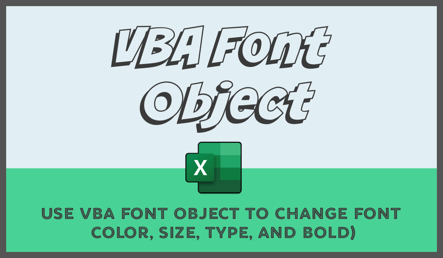 Excel Vba Font Color Size Type And Bold