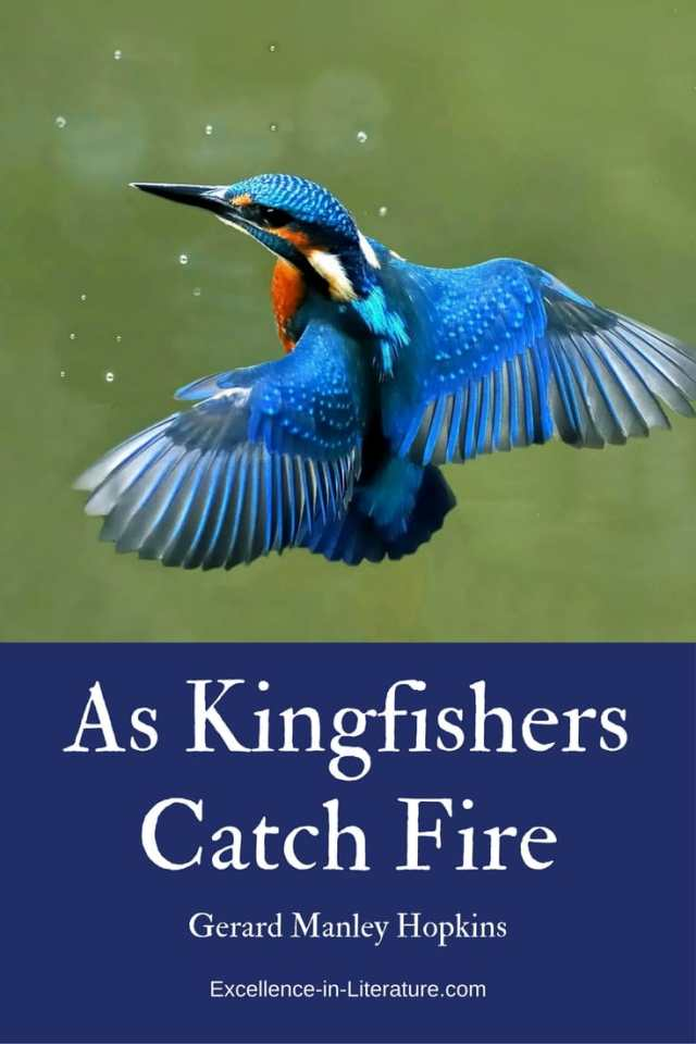 As Kingfishers Catch Fire by Gerard Manley Hopkins
