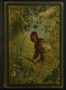 Robinson Crusoe by Daniel Defoe cover from Portugal, 1884