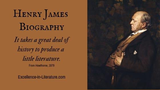 Henry James biography