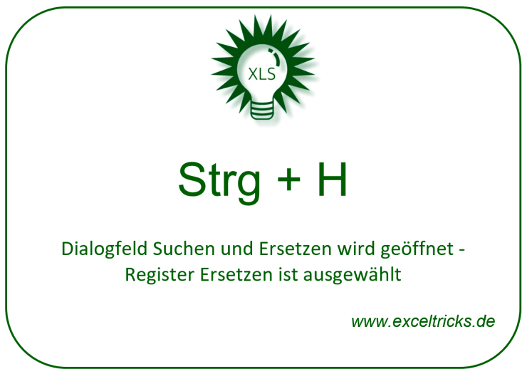 Strg + H