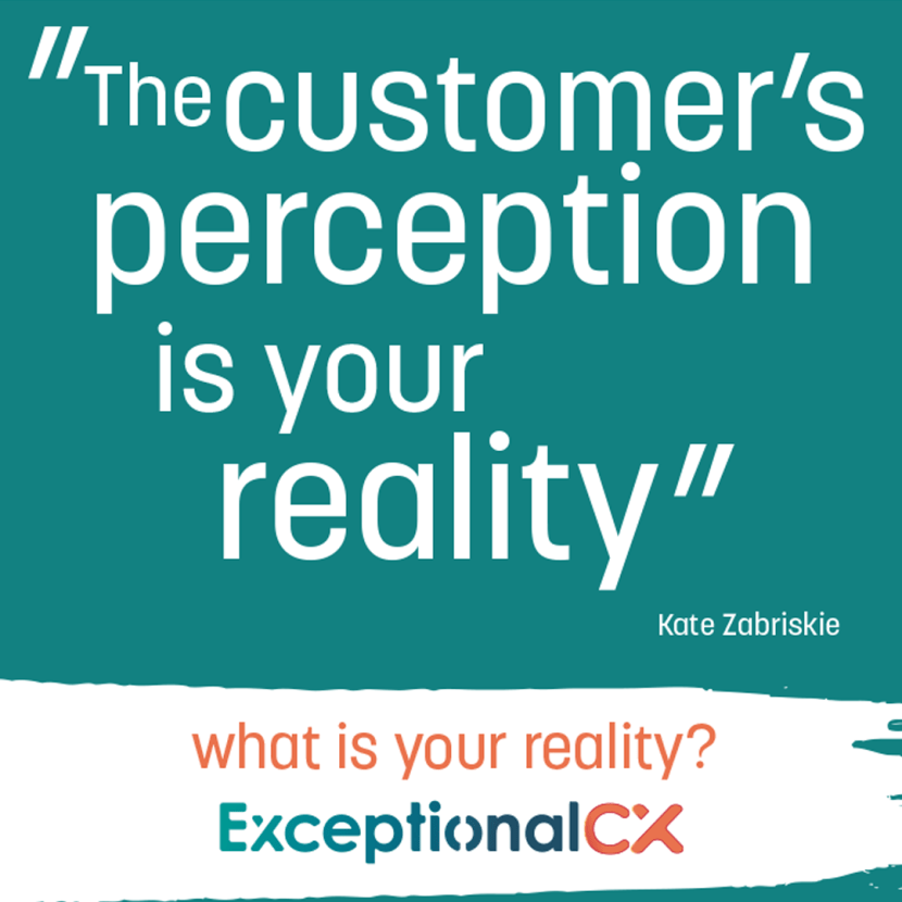 Customer_perception_is_your_reality