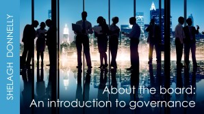 About-the-Board-An-Intro-to-Governance-copyright-Shelagh-Donnelly