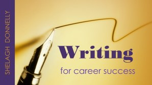 Writing-for-Career-Success-writing-skills-copyright-Shelagh-Donnelly