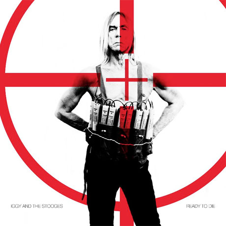Iggy and the Stooges Set Street Date for 'Ready to Die' via Fat Possum