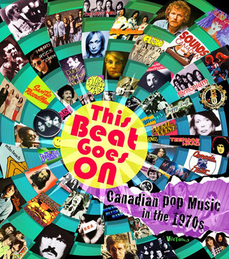 This Beat Goes On: Canadian Pop Music in the 1970s - Directed by Gary McGroarty