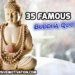 35 Famous Buddha Quotes