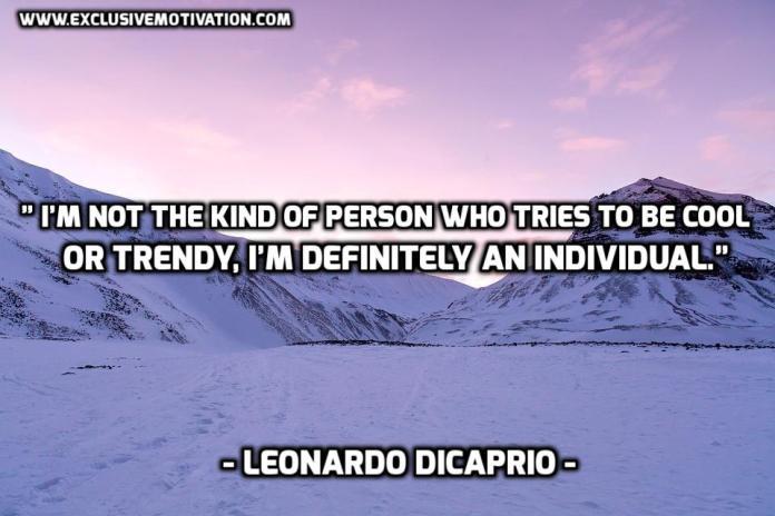 Leonardo DiCaprio Picture Quotes