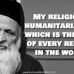 Abdul Sattar Edhi Quotes on Humanity