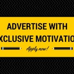 Advertise With Exclusive Motivation