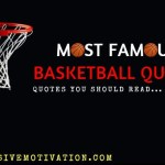 Famous Basketball Quotes | Sports Quotes