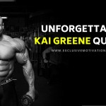 Unforgettable Kai Greene Quotes