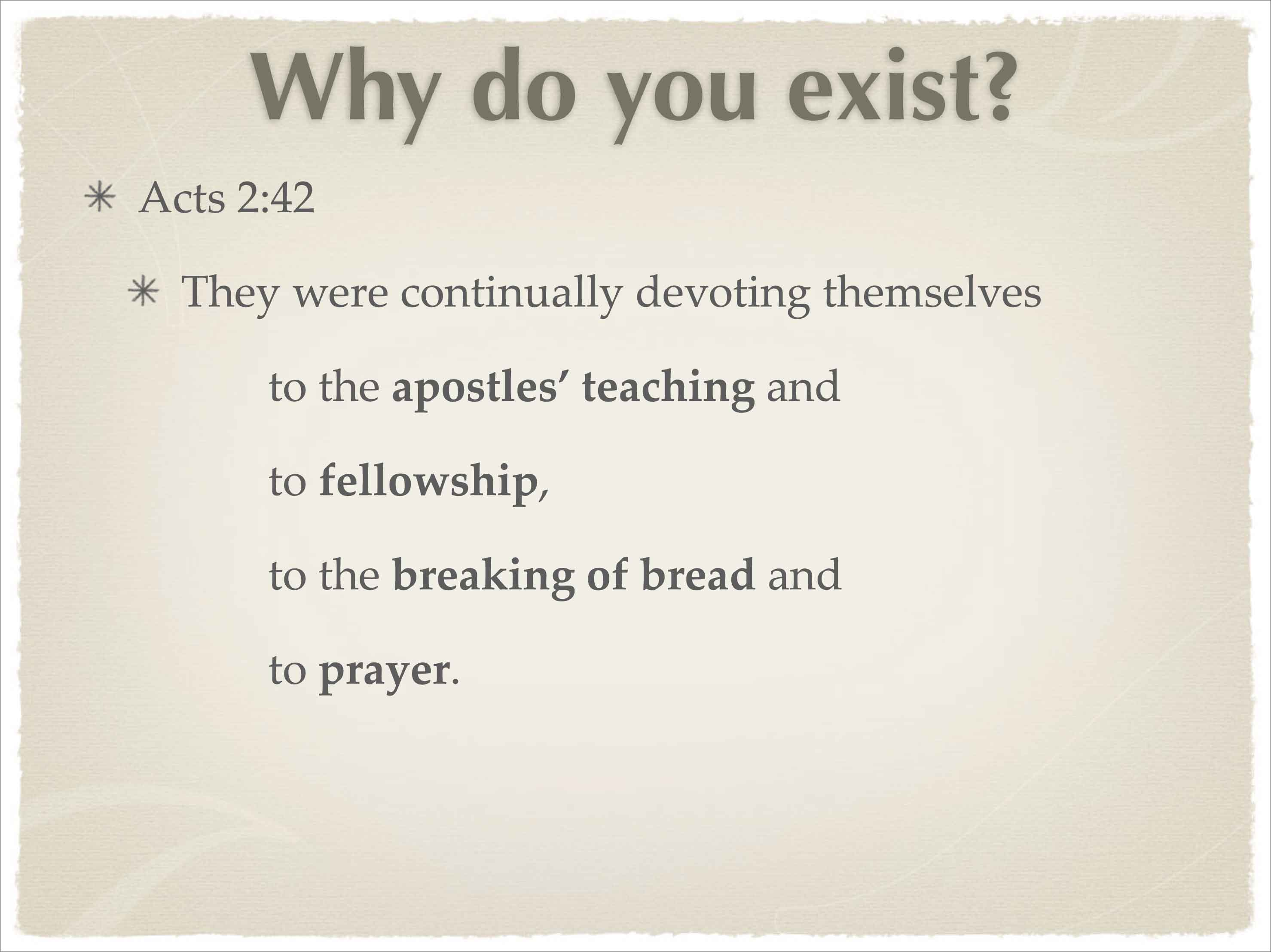 Why Do We Exist As A Church Believe Teach And Confess