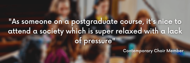 """As someone on a postgraduate course, it's nice to attend a society which is super relaxed with a lack of pressure"""