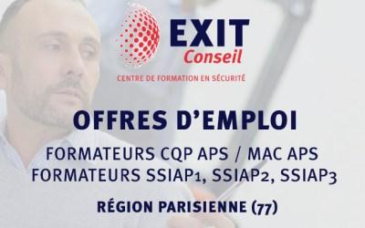 OFFRES D'EMPLOI : EXIT CONSEIL recherche des formateurs CQP-APS, MAC APS et SSIAP 1, 2,3