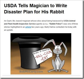 stupid regulations #1 - USDA Tells Magician to Write Disaster Plan for His Rabbit