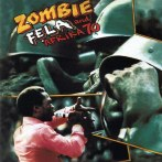 Fela and Afrika 70 – Zombie (Coconut)