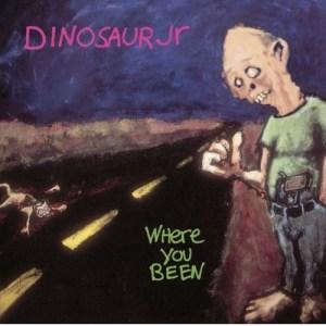Dinosaur_Jr._-_Where_You_Been