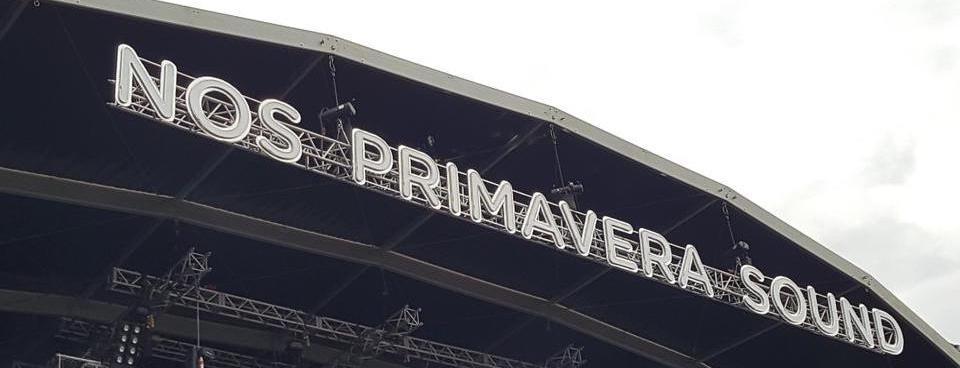 Nos Primavera Sound (Porto), 08 au 10/06/2017