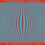 The Black Angels – Phosphene Dream
