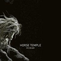Horse Temple – Arh Abrabh