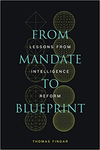 [#INTELLIGENCE] Livre: «From Mandate to Blueprint: Lessons from Intelligence Reform»