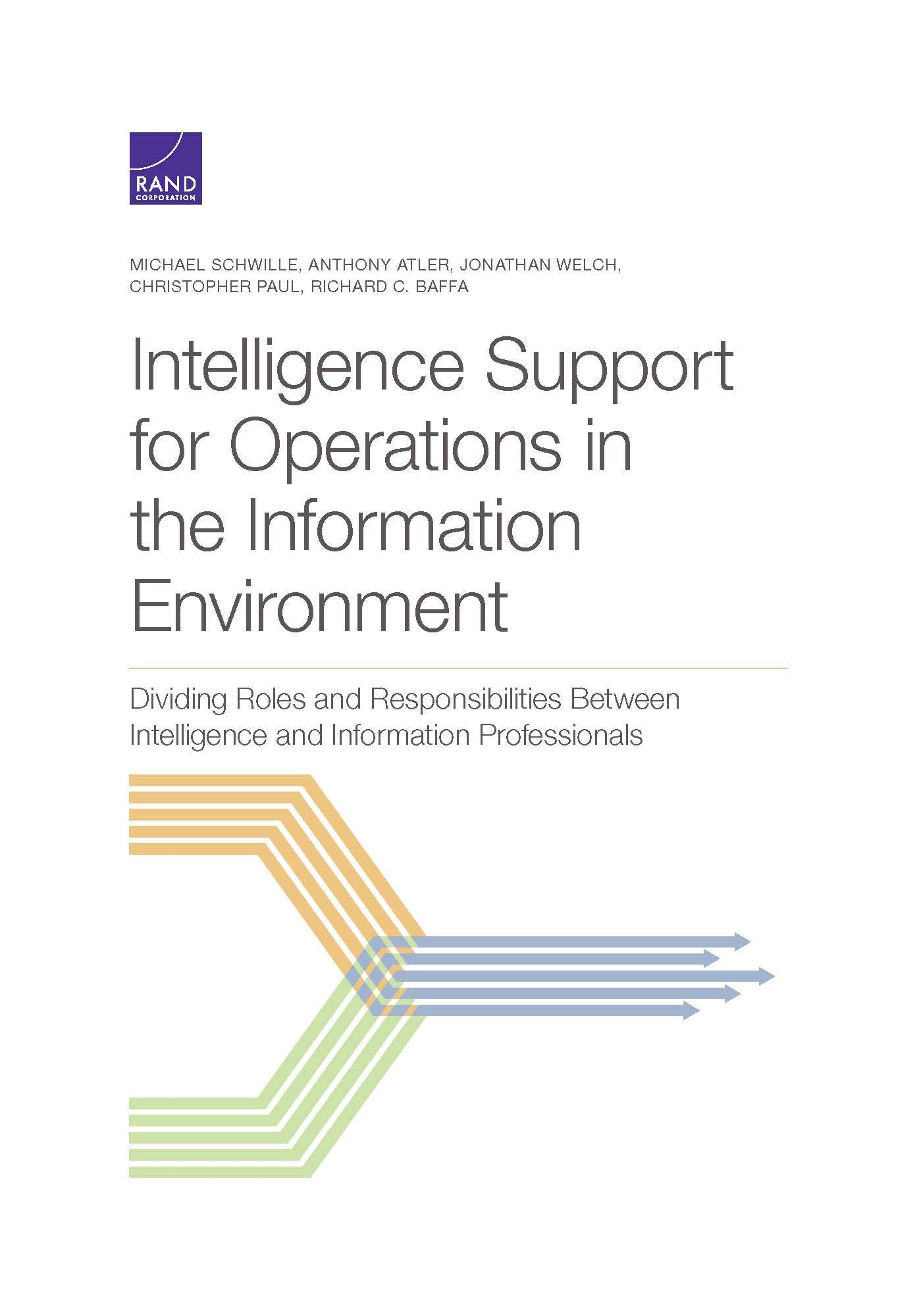 [#INTELLIGENCE] Livre: «Intelligence Support for Operations in the Information Environment: Dividing Roles and Responsibilities Between Intelligence and Information Professionals»