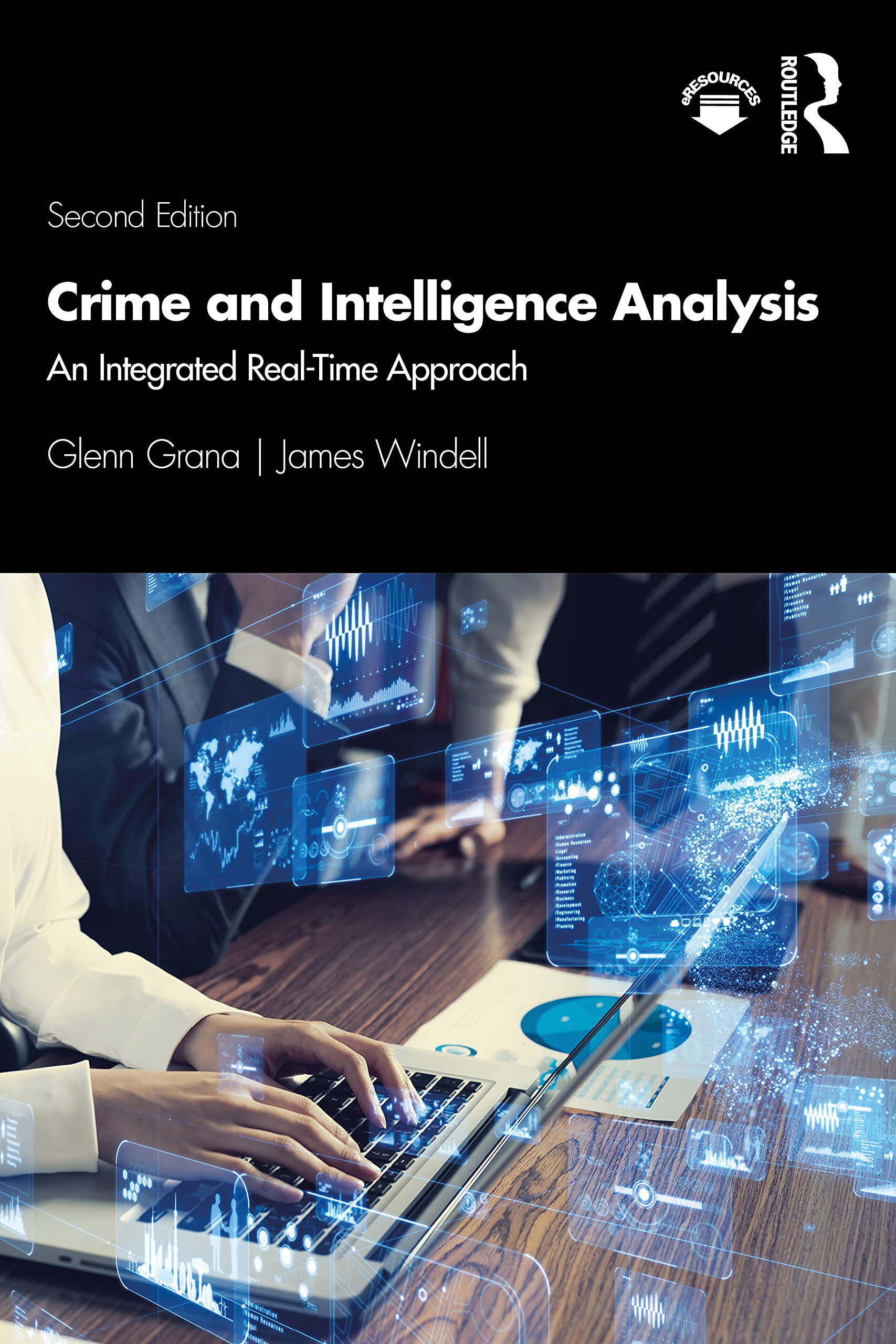 [#INTELLIGENCE] Livre: «Crime and Intelligence Analysis: An Integrated Real-time Approach» (2021)