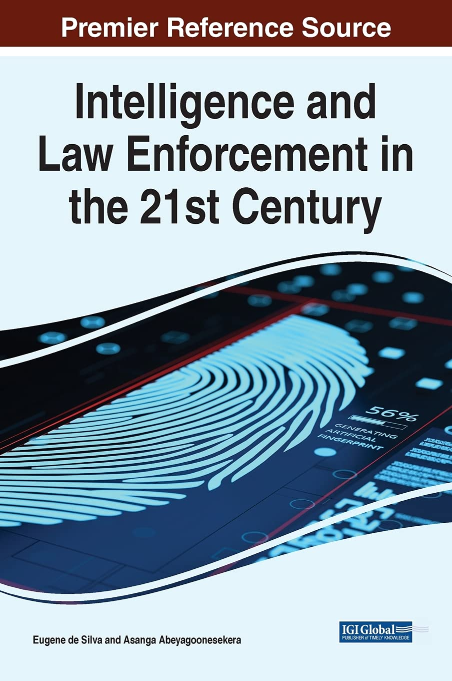 [#INTELLIGENCE] Livre: «Intelligence and Law Enforcement in the 21st Century» (2021)