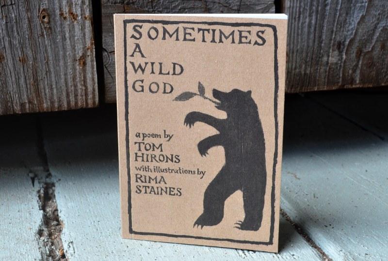 Sometimes a wild god