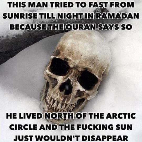 Ramadan fasting north pole south dying scientific error
