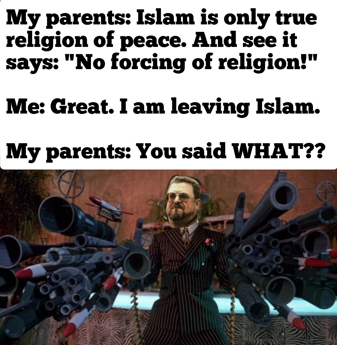 Leaving islam and response you get.