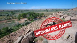 Skinwalker Ranch: The Spookiest Place on Earth