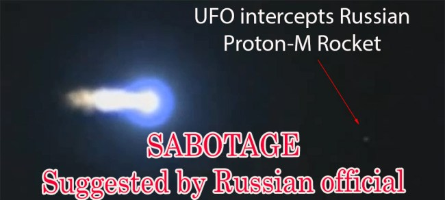 UFO intercepts Proton Rocket-Sabotage